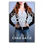 Second Coming: Five Stories by Chad Gayle [Cover Image]